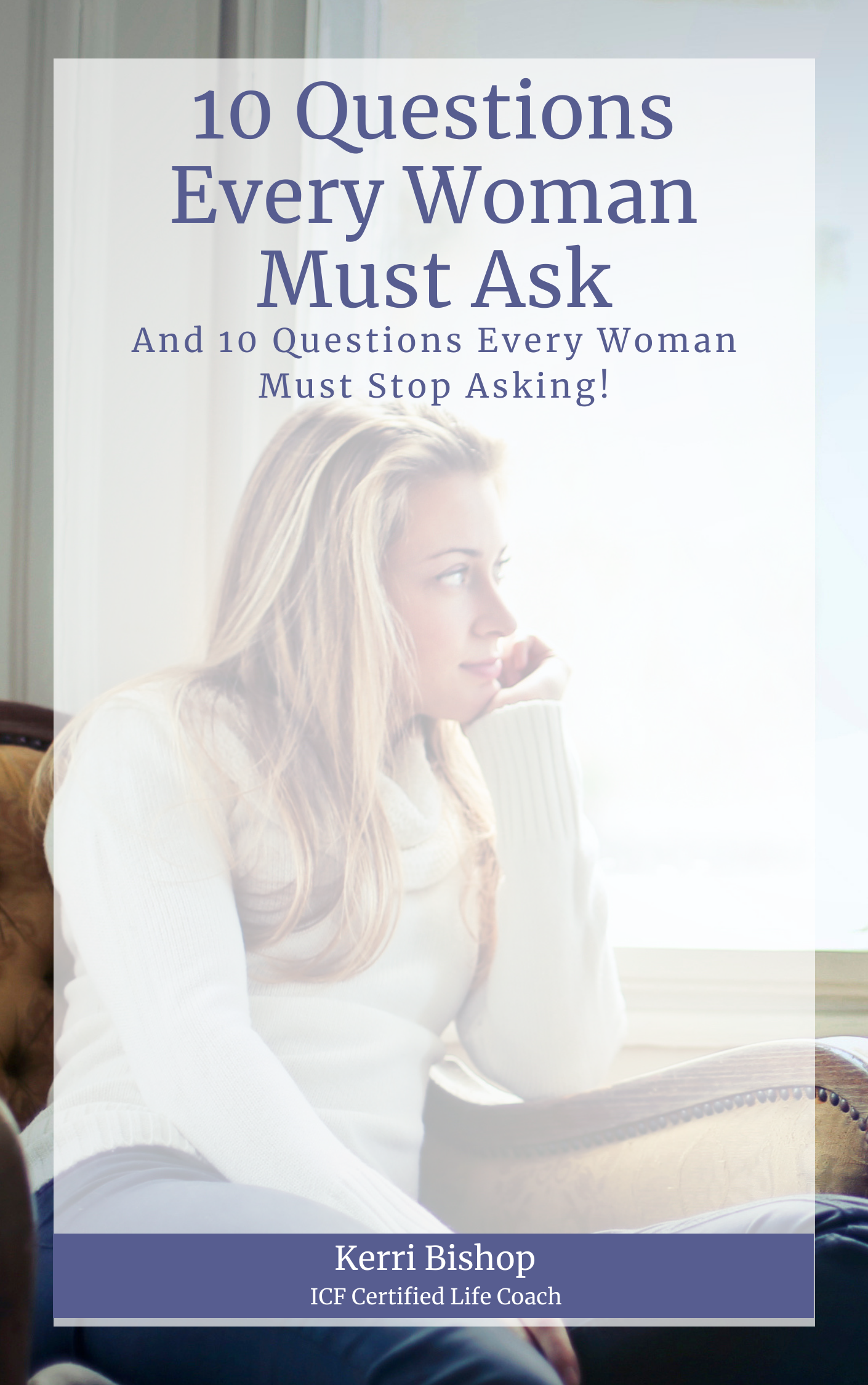 10 Questions Every Woman Must Ask e-Book